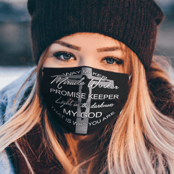 Jesus Way Maker Miracle Worker Promise Keeper Light In The Darkness Face Mask 10013.png