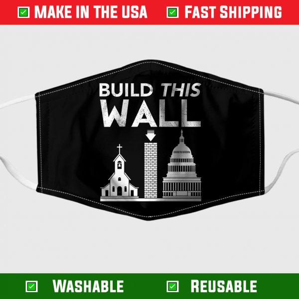 Build This Wall Face Mask – Made in the USA 1