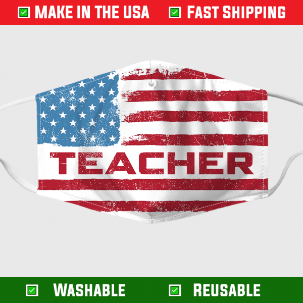 American Flag Teacher Face Mask – Made in the USA 1