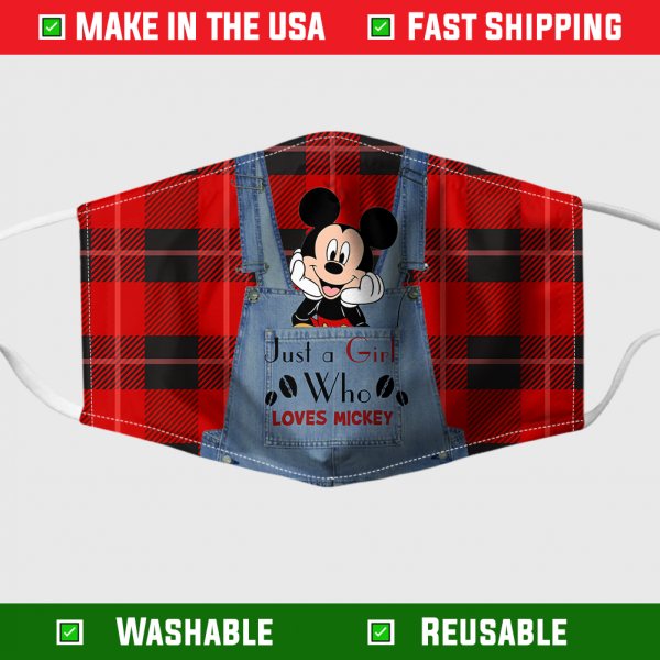 Just A Girl Who Loves Mickey Face Mask – Made in the USA 1