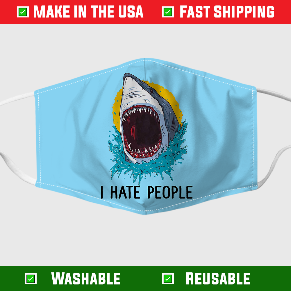 Shark I hate people face mask – Made in the USA 6
