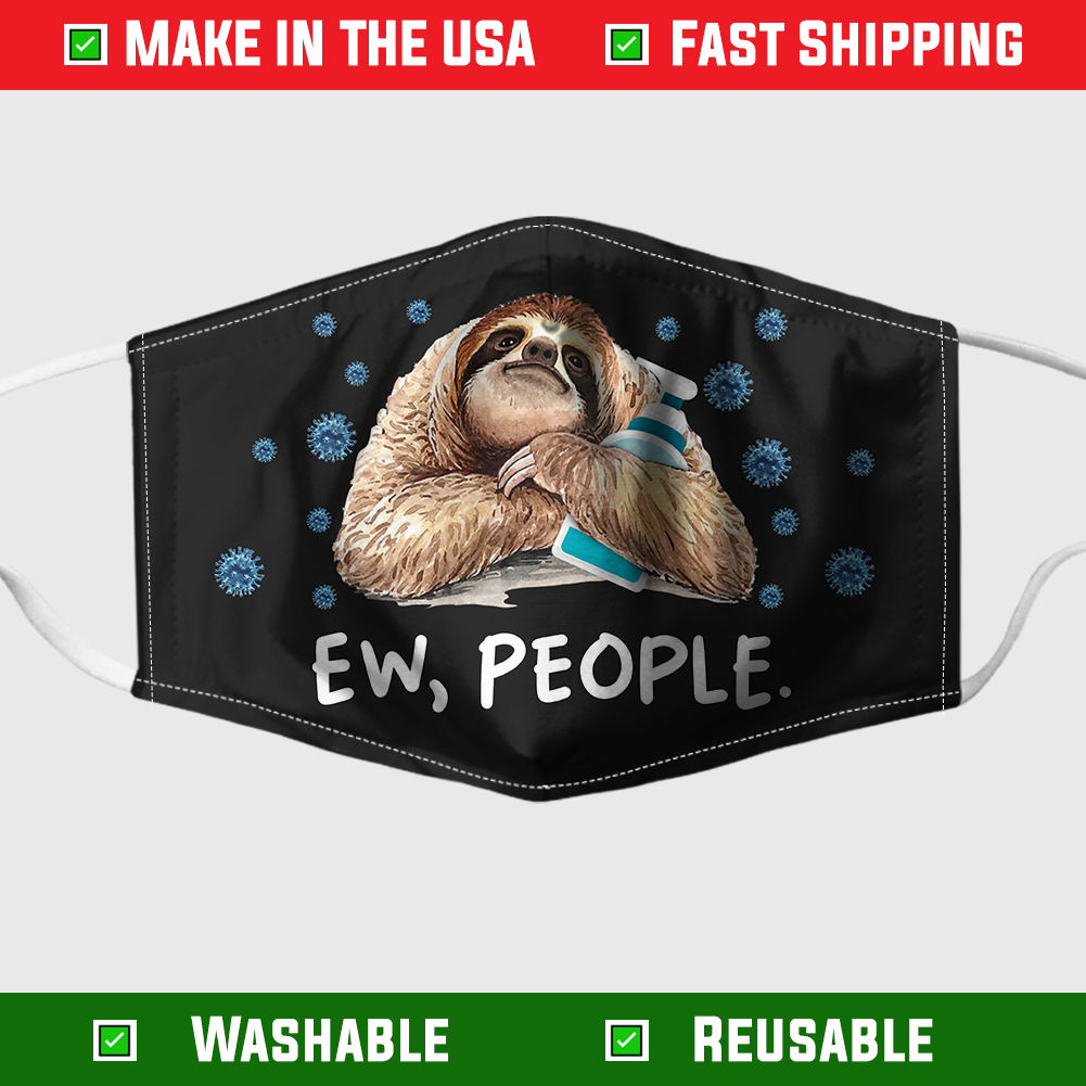 Ew people Sloth face mask – Made in the USA 8
