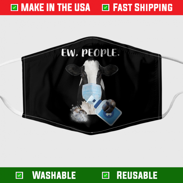 Cow Ew People face mask – Made in the USA 1