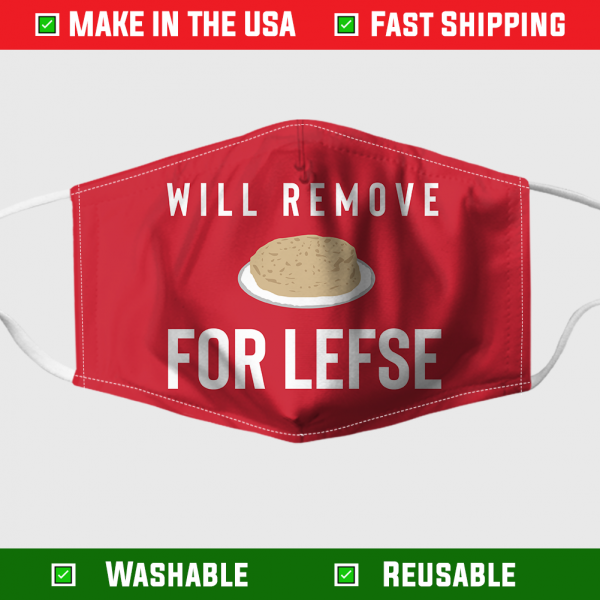 Will Remove For Lefse Face Mask Made In The Usa 254480
