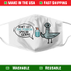 Dont Let The Pigeon Spread Germs Face Mask 7109.png