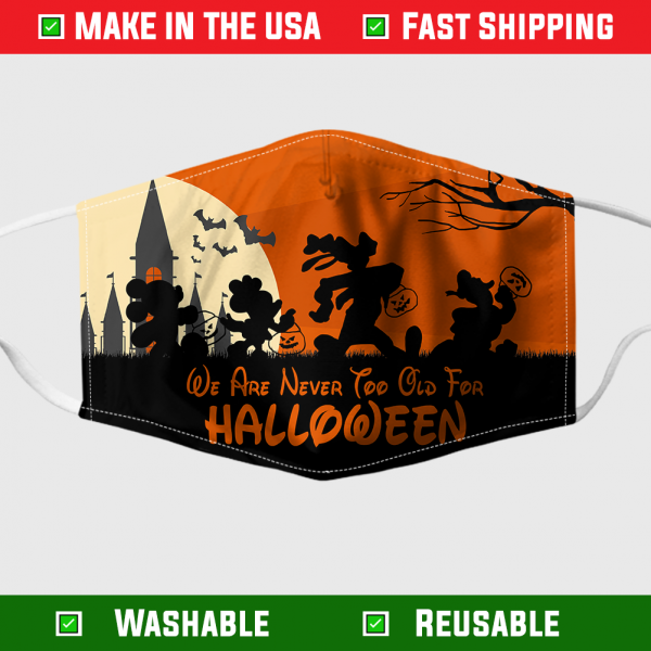 Disney Characters We Are Never Too Old For Halloween Face Mask 7113.png