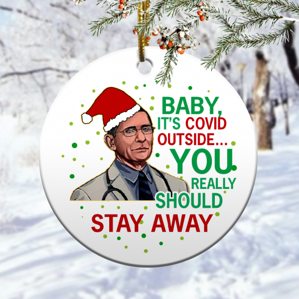 Baby Its Covid Outside 2020 Dr Fauci Christmas Ornamentmk.png