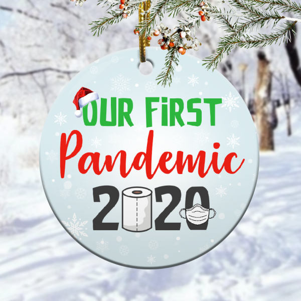 Our First Pandemic 2020 Toilet Paper Christmas Ornamentmk.png